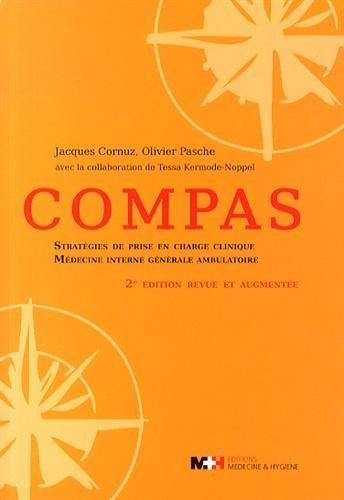 Compas : Stratégies de prise en charge clinique, Médecine interne générale ambulatoire de Jacques Cornuz (20 mai 2014) Broché