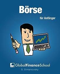 Bӧrse für Anfӓnger (www.GlobalFinanceSchool.com for Beginners)