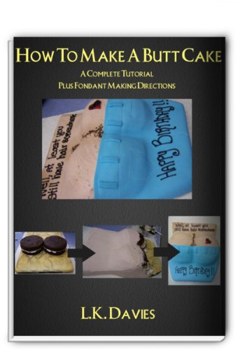 How To Make A Butt Cake (English Edition)