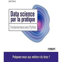 Data Science par la pratique: Principes avec Python