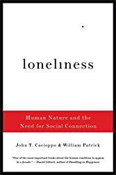 Loneliness - Human Nature and the Need for Social Connection