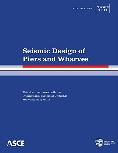 Read PDF Seismic Design of Piers and Wharves (Standard ASCE