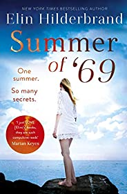 Summer of '69: One Summer. So Many Secrets . . . The most unputdownable beach read of summer 2020 (English