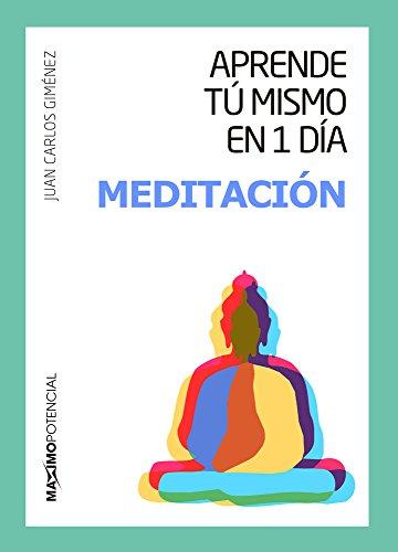 Aprende tu mismo en un día meditación (Aprende tú mismo en 1 día)