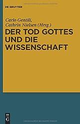 Der Tod Gottes und die Wissenschaft: Zur Wissenschaftskritik Nietzsches