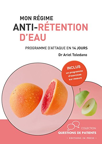 Mon régime anti-rétention d'eau (Questions de patients)