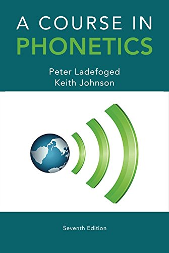 Pdf download a course in phonetics by peter ladefoged ebook course in phonetics book read online a course in phonetics book read online a course in phonetics full collection download a course in phonetics book fandeluxe Gallery