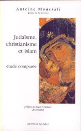 Judaïsme, christianisme, et Islam