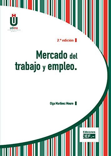 Mercado del trabajo y empleo por Olga Martínez Moure