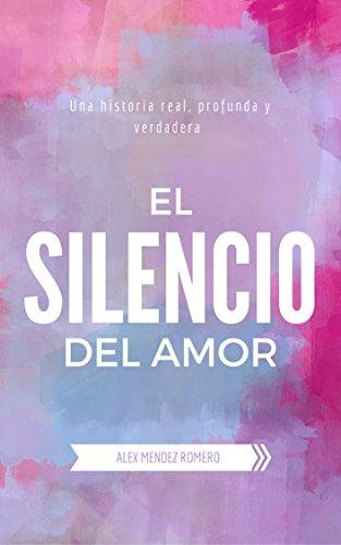 Portada del libro El silencio del Amor