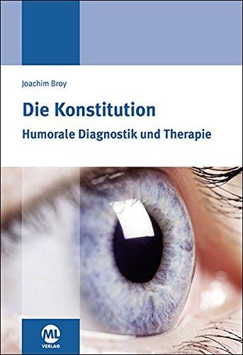 Die Konstitution: Humorale Diagnostik und Therapie