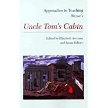 Stowes Uncle Toms Cabin (Approaches to Teaching World Literature (Paperback)) (2000-01-01)
