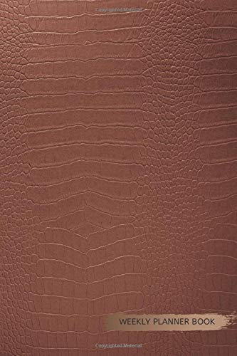 Weekly Planner Book: No.11 Animal Skin - Crocodile Leather Luxury Elegant 6x9