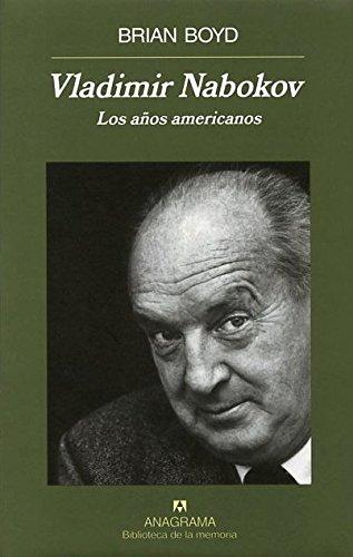 Vladimir Nabokov. Los años americanos (Biblioteca de la memoria)