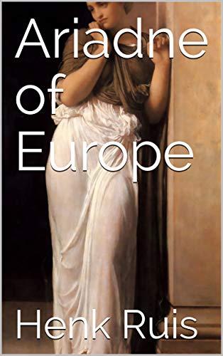 Ariadne of Europe (English Edition)