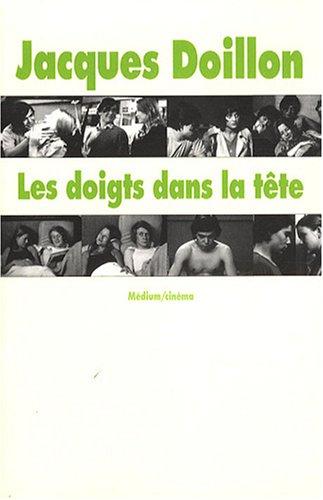 Les doigts dans la tête par Jacques Doillon