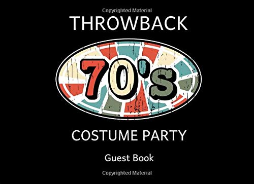 70s Throwback Costume Party Guest Book: A Sign In Log ()