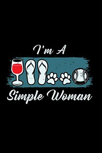 Notizbuch Ich bin eine einfache Frau, die Wein, Flip Flops, Hund und Baseball liebt: Notizbuch und Tagebuch mit 120 linierten Seiten A5 (Baseball-flip-flops)