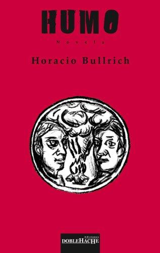 Humo por Horacio Bullrich