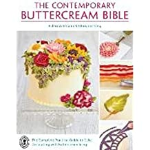 BY Valeriano, Valeri ( Author ) [ THE CONTEMPORARY BUTTERCREAM BIBLE: THE COMPLETE PRACTICAL GUIDE TO CAKE DECORATING WITH BUTTERCREAM ICING ] Jun-2014 [ Paperback ]