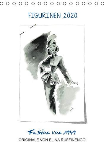 FIGURINEN 2020 - Fashion von 1949 - Originale von Elina Ruffinengo (Tischkalender 2020 DIN A5 hoch): Kunstvolle und wunderschöne Mode Illustrationen ... (Monatskalender, 14 Seiten ) (CALVENDO Kunst) (Mode-illustration-kunst)