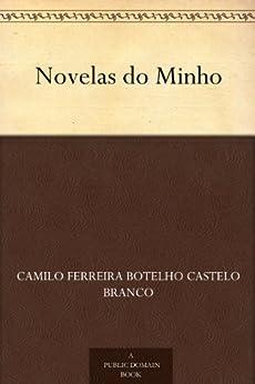 Novelas do Minho (Portuguese Edition) par [Branco, Camilo Ferreira Botelho Castelo]