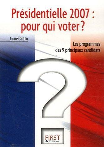 Présidentielle 2007 : pour qui voter ?