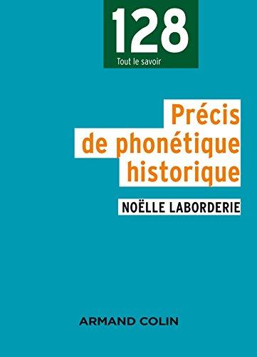 Précis de phonétique historique - 2e édition