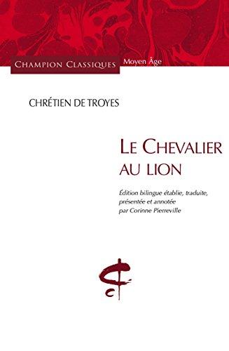 Le Chevalier au lion.