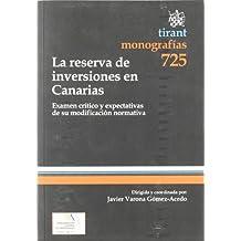 La reserva de inversiones en Canarias