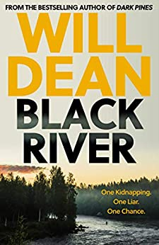 Black River by [Dean, Will]
