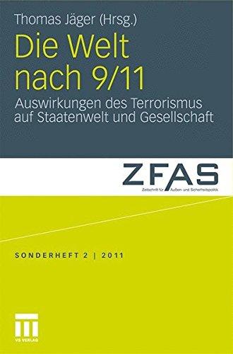 Die Welt nach 9/11: Auswirkungen des Terrorismus auf Staatenwelt und Gesellschaft (Zeitschrift für Außen- und Sicherheitspolitik – Sonderhefte, Band 2)