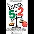 La dieta 5:2 (eNewton Manuali e Guide)