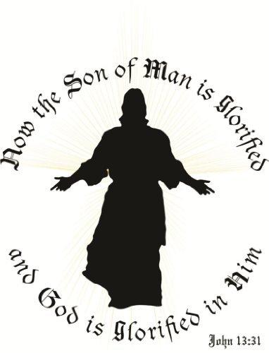 Wandaufkleber, Aufschrift Now The Son of Man is Glorified (englischsprachig), Vinyl, 40,6 x 40,6 cm, 22 Farben erhältlich