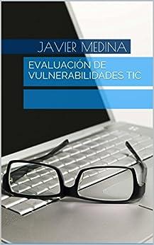 Descargar Gratis Libros Evaluación de Vulnerabilidades TIC Epub Gratis No Funciona