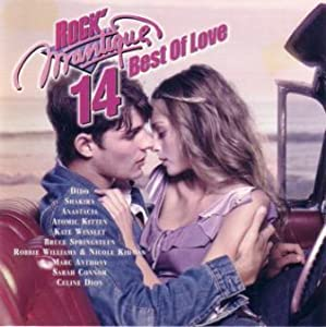Rock'Mantique 14 : Best of Love
