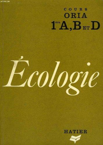 Ecologie, cours oria, 1re a, b, d