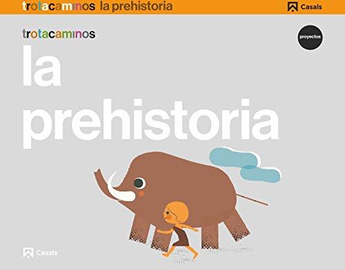 La prehistoria 5 años trotacaminos