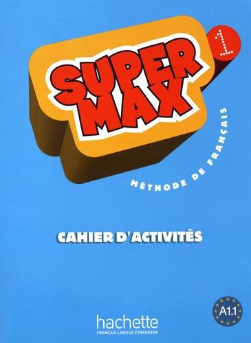 Supermax 1  Cahier D'Activités