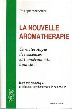 La Nouvelle aromathérapie