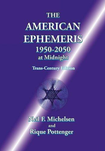 The American Ephemeris 1950-2050 at Midnight por Neil F. Michelsen
