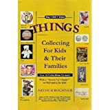 Things Collecting for Kids and Their Families