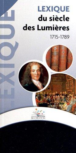 Lexique du siècle des Lumières (1715-1789)
