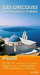 Guide Evasion Îles Grecques - Les Cyclades et Athènes