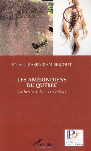 Les Amérindiens du Québec