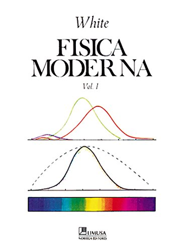 Descargar Libro Fisica moderna / Modern College Physics: I II de Harvey E. White