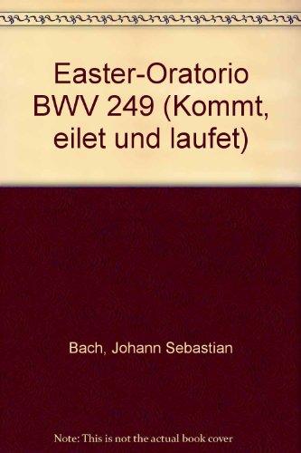 oster-oratorium-bwv-249-kommt-eilet-und-laufet-parties-solistes-satb-choeur-mixte-et-orchestre-parti