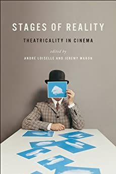 Stages of Reality: Theatricality in Cinema (English