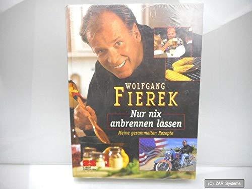 Kochbuch - Nur nix anbrennen lassen, meine gesammelten Rezepte von W. Fierek NEU