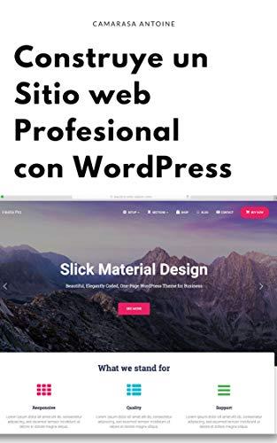 Construye Un Sitio Web Profesional Con Wordpress por Antoine Camarasa epub